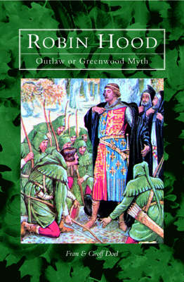 Robin Hood: Outlaw and Greenwood Myth (Paperback)