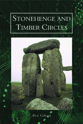 Stonehenge and Timber Circles (Paperback)