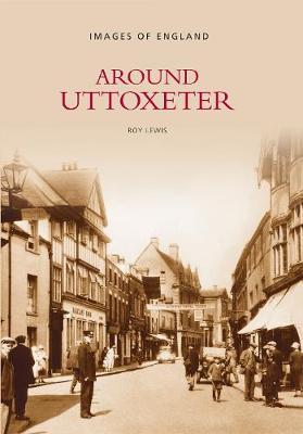 Around Uttoxeter (Paperback)