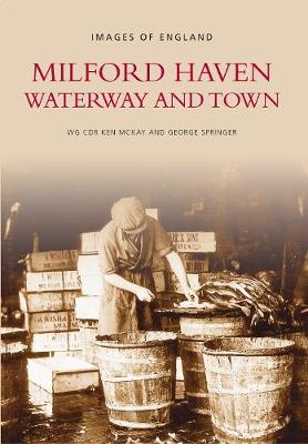 Milford Haven: Waterway and Town (Paperback)