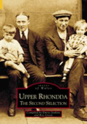 Upper Rhondda: The Second Selection (Paperback)