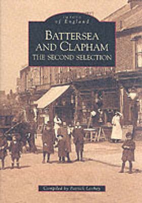 Battersea and Clapham: The Second Selection - Archive Photographs: Images of England (Paperback)
