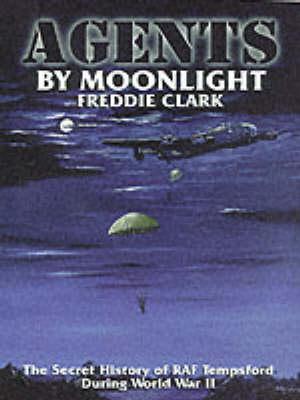 Agents by Moonlight (Hardback)