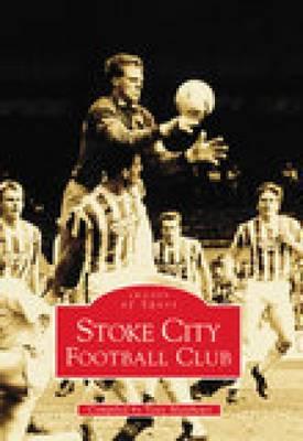 Stoke City Football Club (Paperback)
