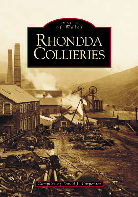 Rhondda Collieries - Archive Photographs: Images of Wales (Paperback)