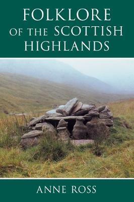 Folklore of the Scottish Highlands (Paperback)