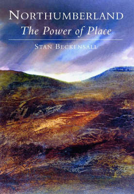 Northumberland: The Power of Place (Paperback)