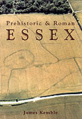 Prehistoric and Roman Essex (Paperback)