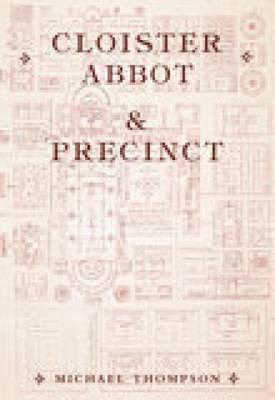 Cloister, Abbot & Precinct (Paperback)
