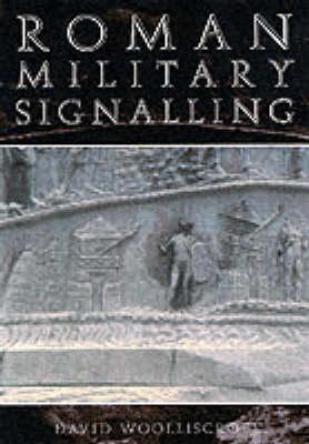 Roman Military Signalling (Paperback)