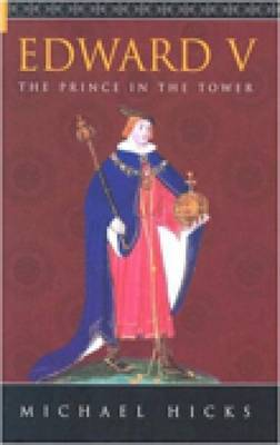 Edward V: The Prince in the Tower (Paperback)