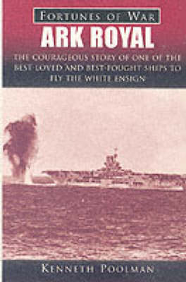 """Ark Royal"" - Fortunes of War S. (Paperback)"