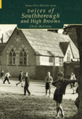 Voices of Southborough and High Brooms (Paperback)