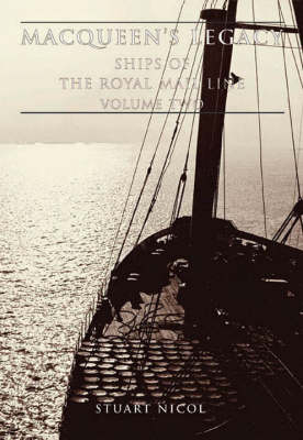 MacQueen's Legacy: Ships of the Royal Mail Line v. 2 (Paperback)