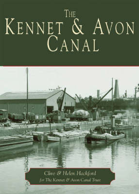 The Kennet and Avon Canal (Paperback)