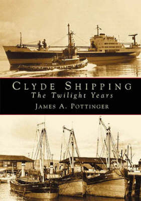 Clyde Shipping: The Twilight Years (Paperback)
