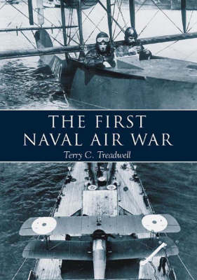 The First Naval Air War (Paperback)