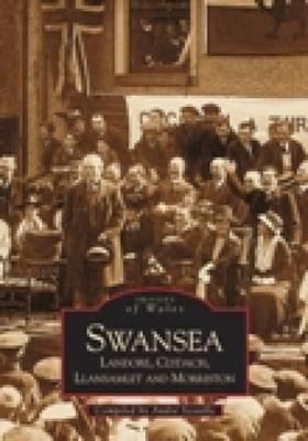 Swansea, Landore, Clydach & Llamslett (Paperback)