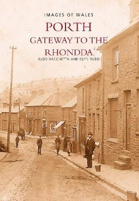 Porth: Gateway to the Rhondda (Paperback)