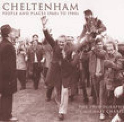 Cheltenham People & Places 1960s-1980s (Paperback)