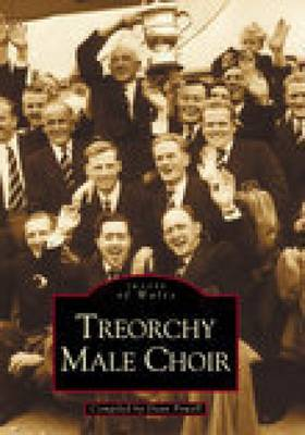 Treorchy Male Choir (Paperback)