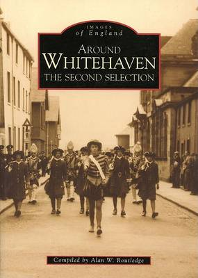 Whitehaven: The Second Selection - Archive Photographs: Images of England (Paperback)