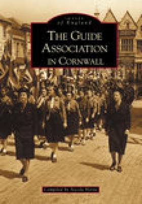 The Guide Association in Cornwall (Paperback)