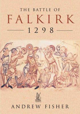 The Battle of Falkirk 1298 (Paperback)
