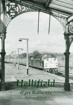 Hellifield and Its Railways (Paperback)
