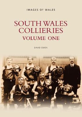 South Wales Collieries Volume 1 (Paperback)
