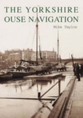 The Yorkshire Ouse Navigation (Paperback)