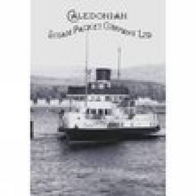 Caledonian Steam Packet Company Ltd (Paperback)