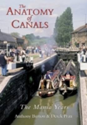 The Anatomy of Canals Volume 2: The Mania Years (Paperback)