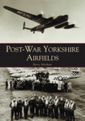 Post-war Yorkshire Airfields (Paperback)