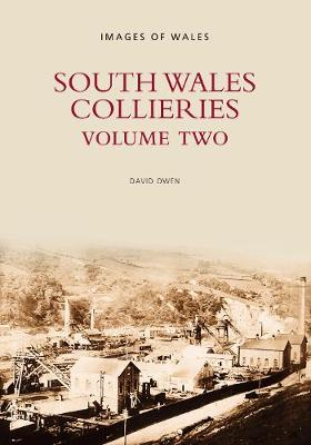 South Wales Collieries: Volume 2 (Paperback)