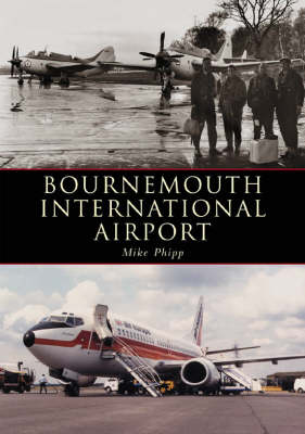 Bournemouth Hurn Airport (Paperback)