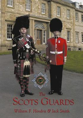 The Scots Guards (Paperback)