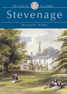Stevenage History & Guide (Paperback)