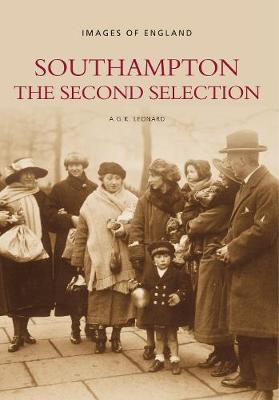Southampton: Images of England: The Second Selection (Paperback)