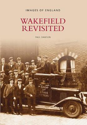 Wakefield Revisited (Paperback)