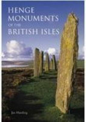 Henge Monuments of the British Isles (Paperback)