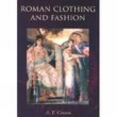Roman Clothing and Fashion (Paperback)