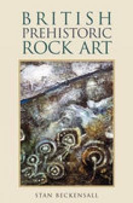 British Prehistoric Rock Art (Paperback)
