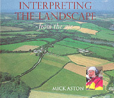 Interpreting the Landscape from the Air (Hardback)