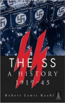 The SS A History 1919-1945 (Paperback)
