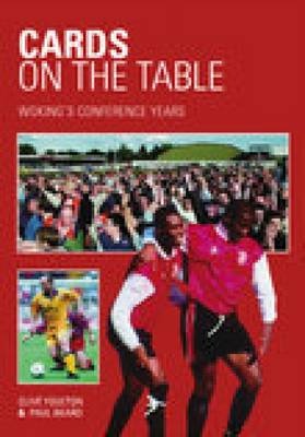 Woking's Conference Years: Cards on the Table (Paperback)