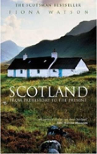 Scotland from Pre-History to the Present (Paperback)