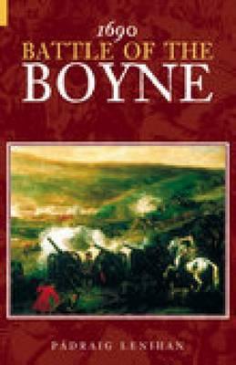 1690 Battle of the Boyne (Hardback)