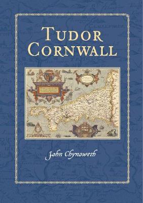 Tudor Cornwall (Hardback)