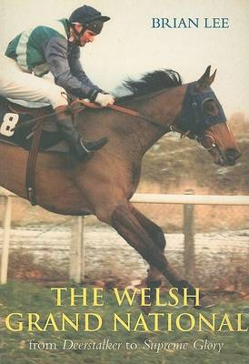 The Welsh Grand National: From Deerstalker to Emperor's Choice (Paperback)